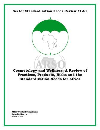 Cosmetology - A review of practices, products, risks and the standardization needs for Africa